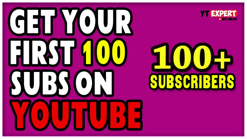 Tips On How To Get 100 Subscribers On YouTube - The Road To 100 Subscribers