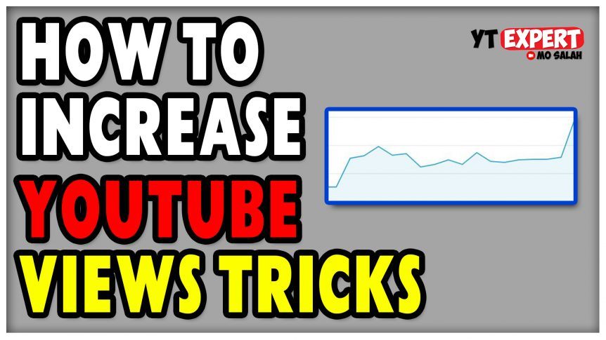 How To Increase YouTube Views Tricks