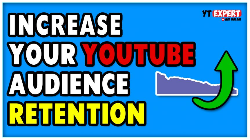 how to increase audience retention on YouTube