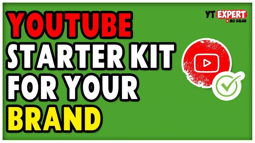 youtube starter kit