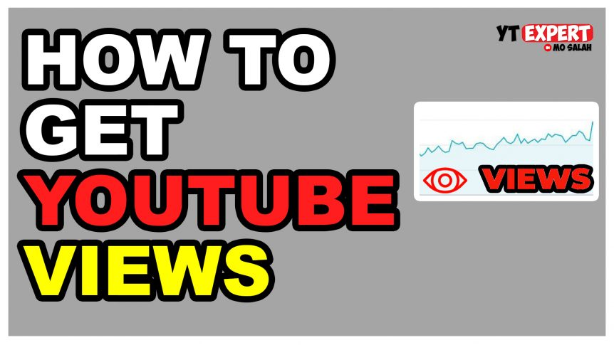 How To Get Views On YouTube